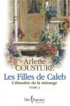 L'abandon de la mésange - Arlette Cousture