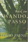 Back to Wando Passo: A Novel - David Payne