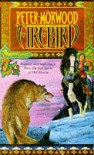 Firebird - Peter Morwood