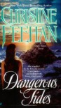 Dangerous Tides - Christine Feehan