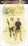 Operation Motherland - Scott K. Andrews