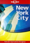 Lonely Planet New York City: Full-color Maps and Photos Throughout - David B. Ellis