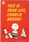 This Is Your Life Charlie Brown (Coronet Books) - Charles M. Schulz