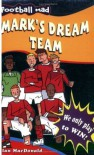Mark's Dream Team - Alan MacDonald