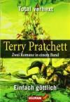Total verhext / Einfach göttlich - Terry Pratchett, Andreas Brandhorst