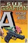 A come Alibi - Sue Grafton