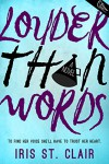 Louder Than Words - Iris St. Clair