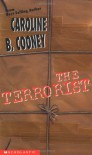 The Terrorist (Point) - Caroline B. Cooney
