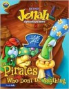 Jonah and the Pirates Who (Usually) Don't Do Anything - Eric Metaxas, Cindy Kenney