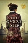 The Covered Deep - Brandy Vallance