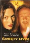 Święty dym - Jane Campion, Anna Campion