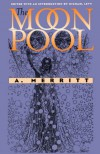 The Moon Pool (Early Classics of Science Fiction) - Natacha Merritt