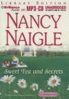 Sweet Tea and Secrets - Nancy Naigle, Shannon McManus