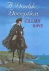 A Double Deception - Gillian Kaye