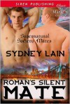 Roman's Silent Mate - Sydney Lain