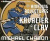 Amazing Adventures Of Kavalier & Clay, The - Michael Chabon