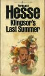 Klingsor's Last Summer - Hermann Hesse