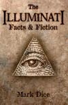 The Illuminati: Facts & Fiction - Mark Dice