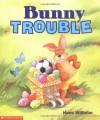 Bunny Trouble (rev) - Hans Wilhelm