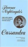 Cassandra - Florence Nightingale, Myra Stark