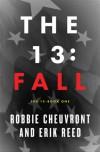 The 13: Fall - Robbie Cheuvront, Erik Reed, Shawn Allen