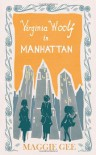 Virginia Woolf in Manhattan - Maggie Gee