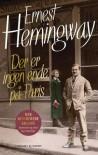 Der er ingen ende på Paris - Ernest Hemingway