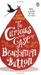 The Curious Case of Benjamin Button And Two Other Stories - F. Scott Fitzgerald