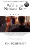 The World Of Normal Boys - K. M. Soehnlein