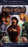 Which Witch? - Eva Ibbotson, Annabel Large