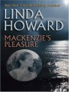 MacKenzie's Pleasure - Linda Howard