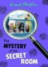 The Mystery of the Secret Room  - Enid Blyton