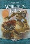Warrior's Bones - Stephen D. Sullivan
