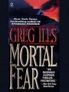 Mortal Fear - Greg Iles