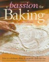 A Passion for Baking: Bake to celebrate, Bake to nourish, Bake for fun - Cooking Light Magazine