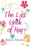 The Last Week of May - Roisin Meaney