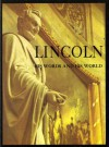 Lincoln: His Words And His World - Country Beautiful Magazine