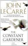 The Constant Gardener: A Novel - John le Carre