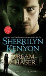 Dream Chaser (Dream-Hunter, #3) - Sherrilyn Kenyon