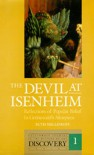 The Devil at Isenheim: Reflections of Popular Belief in Grunewald's Altarpiece - Ruth Mellinkoff