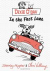 Digby O'Day in the Fast Lane - Shirley Hughes, Clara Vulliamy