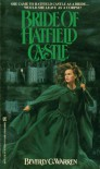 The Bride of Hatfield Castle - B. C. Warren