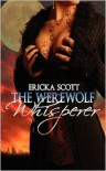 The Werewolf Whisperer - Ericka Scott