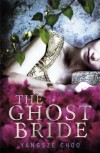 The Ghost Bride - Yangsze Choo