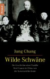 Wilde Schwäne (Broschiert) - Jung Chang