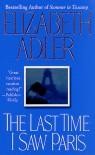 The Last Time I Saw Paris - Elizabeth Adler