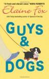 Guys & Dogs - Elaine Fox