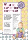 What to Expect the First Year - Heidi Murkoff, Arlene Eisenberg, Sandee Hathaway