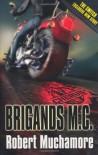 Brigands M. C. (CHERUB #11) - Robert Muchamore