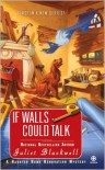 If Walls Could Talk (A Haunted Home Renovation Mystery #1) - Juliet Blackwell